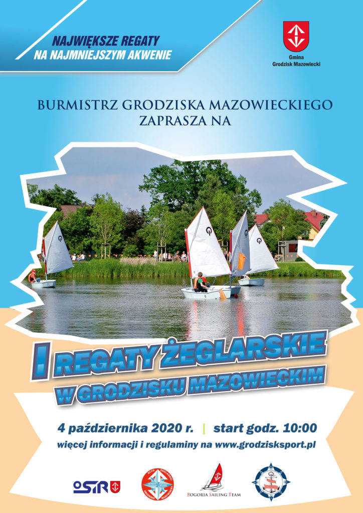 Burmistrz Grodziska Mazowieckiego zaprasza na I Regaty żeglarskie w Grodzisku Mazowieckim