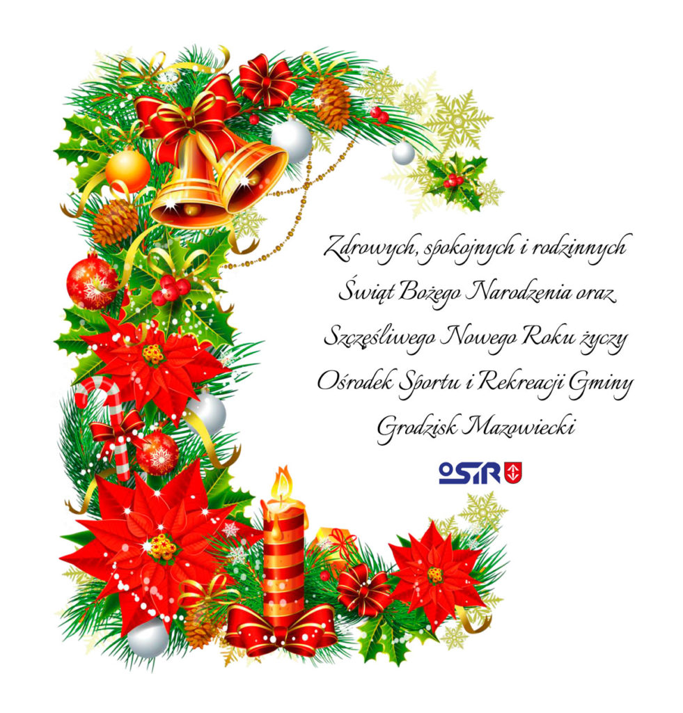 Życzenia Bożonarodzeniowe - OSiR Grodzisk Mazowiecki