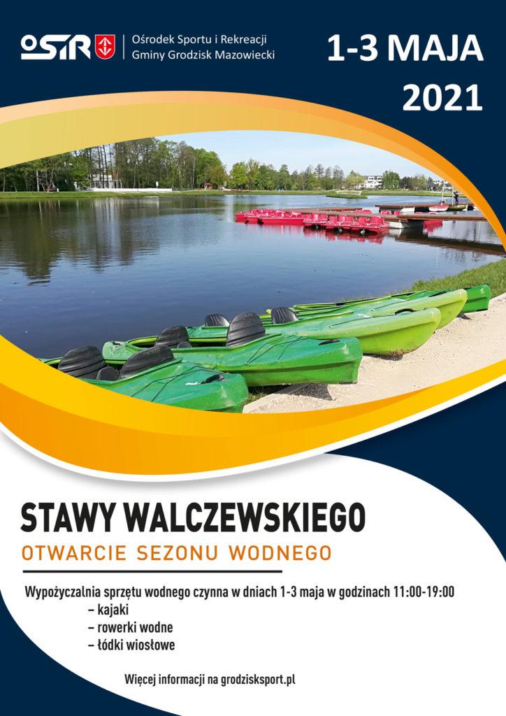 Otwarcie sezonu wodnego na Stawach Walczewskiego 2021 - OSiR Grodzisk MAzowiecki