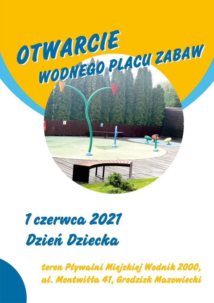 Otwarcie wodnego placu zabaw 2021 - Ośrodek Sportu i Rekreacji Grodzisk Mazowiecki