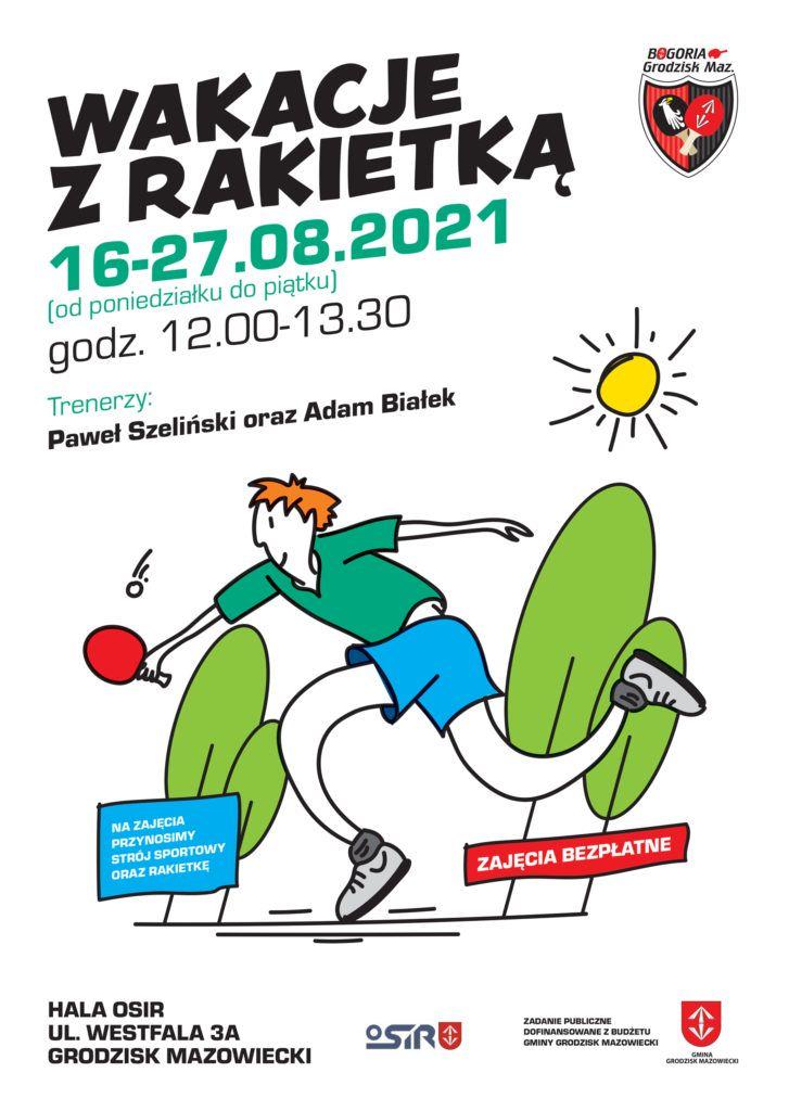 Wakacje z Rakietką - Bogoria, OSiR Grodzisk Mazowiecki
